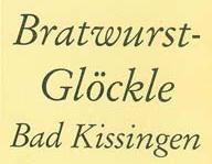 Bratwurstglckle Bad Kissingen
