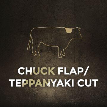 Chuck Flap & Teppanyaki Cut